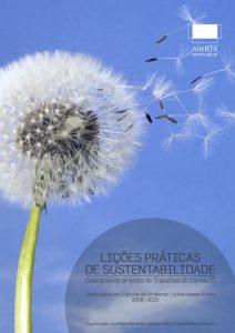 LIÇÕES PRÁTICAS DE SUSTENTABILIDADE: Coletânea de Projectos de Trabalhos de Campo II