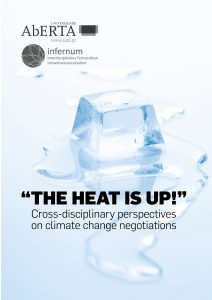 """THE HEAT IS UP!"" – CROSS-DISCIPLINARY PERSPECTIVES ON CLIMATE CHANGE NEGOTIATIONS"