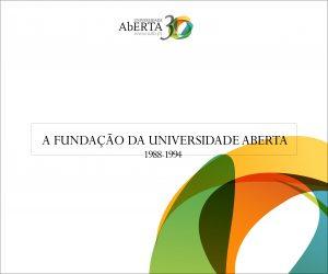 A Fundação da Universidade Aberta | 1988-1994