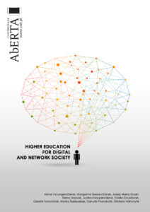 HIGHER EDUCATION FOR DIGITAL AND NETWORK SOCIETY
