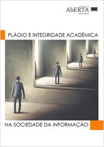 Plágio e Integridade Académica na Sociedade da Informação